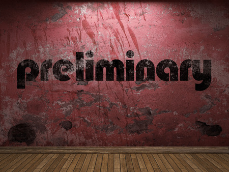 preliminary: preliminary word on red wall