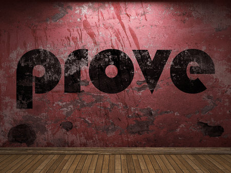 prove: prove word on red wall