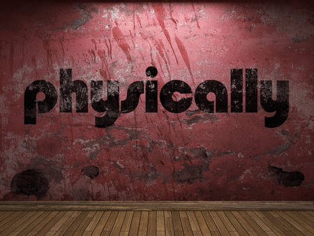 physically: physically word on red wall Stock Photo