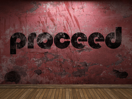 proceed: proceed word on red wall Stock Photo