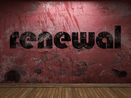 renewal: renewal word on red wall