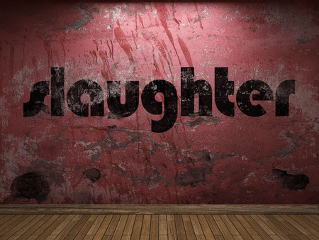 slaughter: slaughter word on red wall