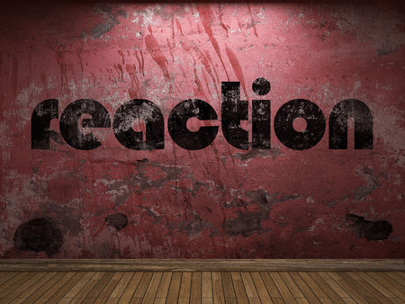 reaction: reaction word on red wall