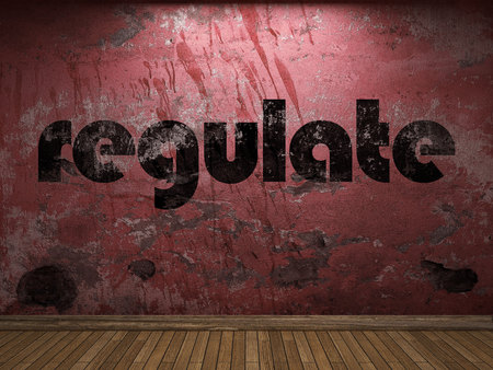 regulate: regulate word on red wall