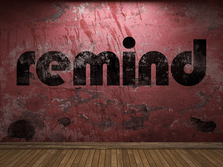 remind: remind word on red wall
