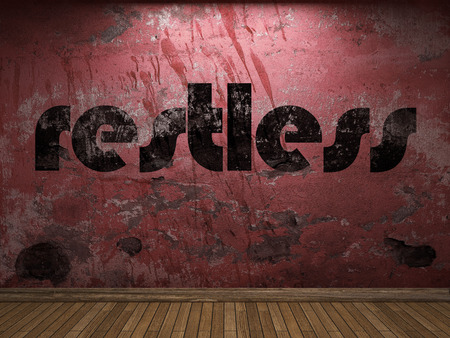 restless: restless word on red wall