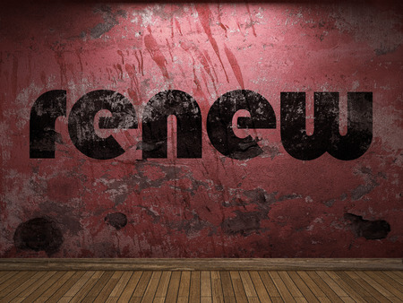 to renew: renew word on red wall