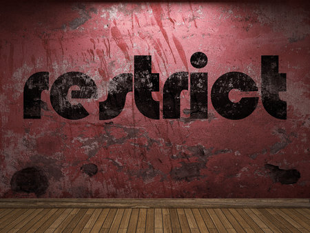 restrict: restrict word on red wall