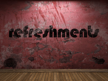 refreshments: refreshments word on red wall