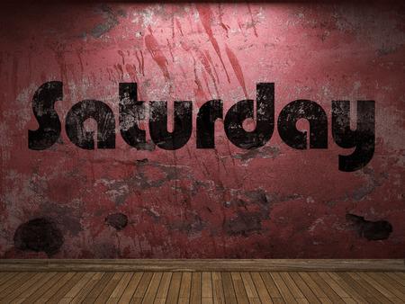 saturday: Saturday word on red wall