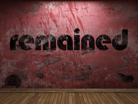 remained: remained word on red wall