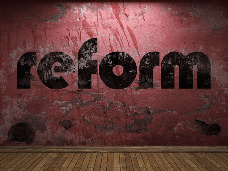 reform: reform word on red wall