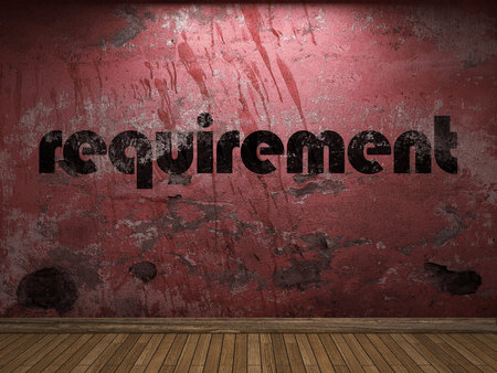 requirement: requirement word on red wall