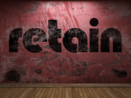 retain: retain word on red wall