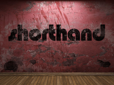 shorthand: shorthand word on red wall
