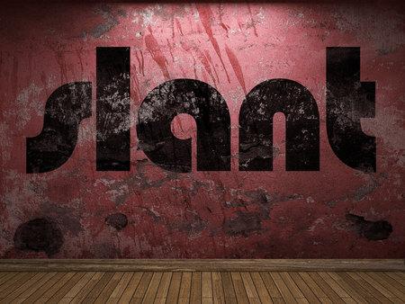 slant: slant word on red wall