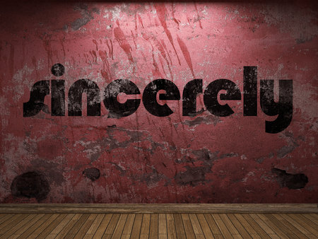 sincerely: sincerely word on red wall