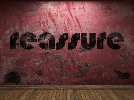 to reassure: reassure word on red wall