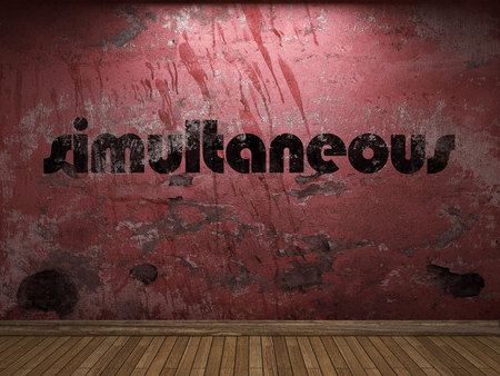 simultaneous: simultaneous word on red wall