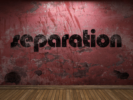separation: separation word on red wall