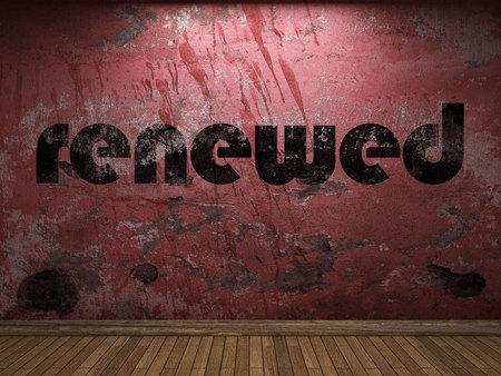 renewed: renewed word on red wall