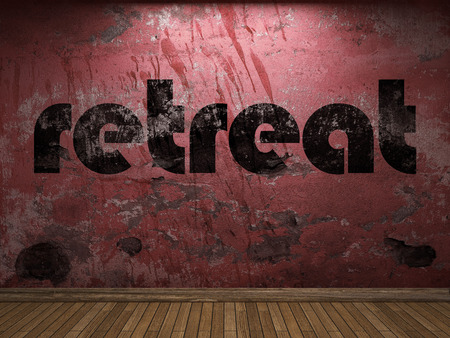 retreat: retreat word on red wall