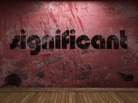 significant: significant word on red wall