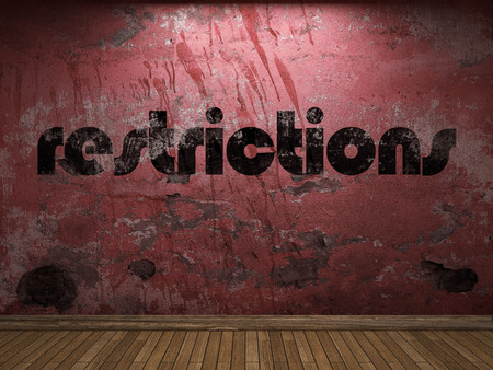 restrictions: restrictions word on red wall