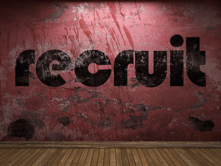 recruit: recruit word on red wall