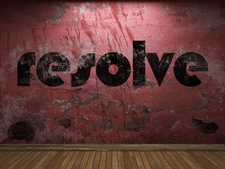 resolve: resolve word on red wall