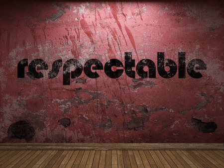 respectable: respectable word on red wall