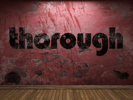 thorough: thorough word on red wall
