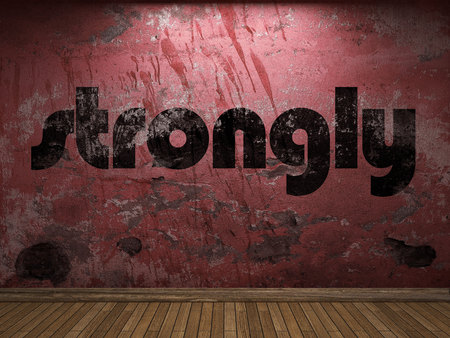 strongly: strongly word on red wall