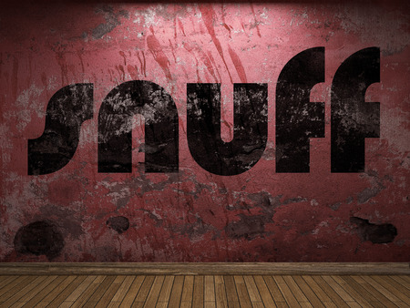 snuff: snuff word on red wall
