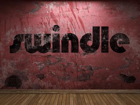 swindle: swindle word on red wall