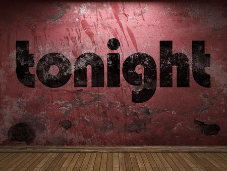 tonight: tonight word on red wall