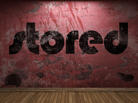 stored: stored word on red wall