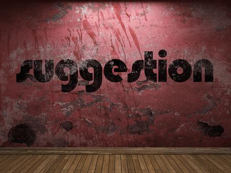 vorschlag: Vorschlag Wort auf roter Wand