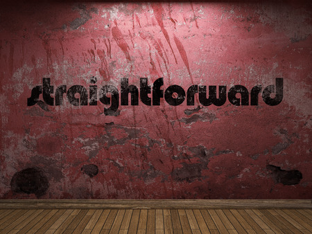 straightforward: straightforward word on red wall