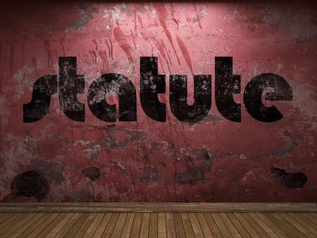 statute: statute word on red wall