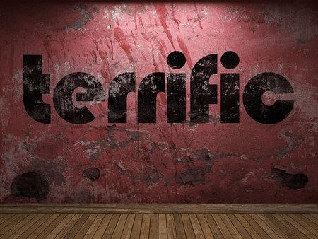 terrific: terrific word on red wall