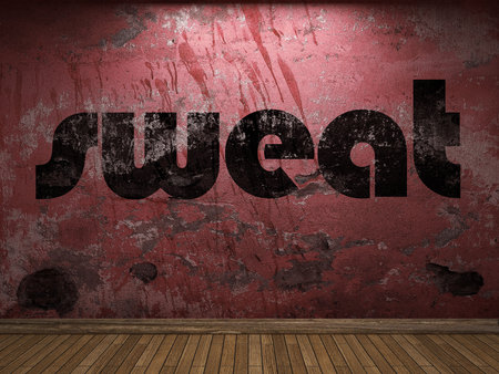 plaster board: sweat word on red wall