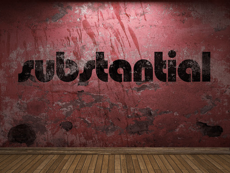 substantial: substantial word on red wall