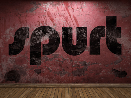 spurt: spurt word on red wall