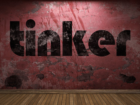to tinker: tinker word on red wall