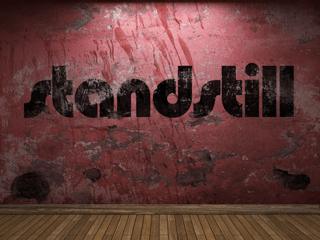 standstill: standstill word on red wall