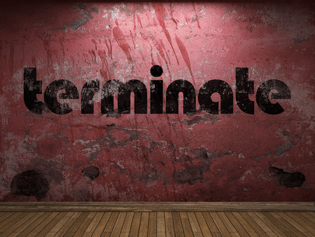terminate: terminate word on red wall