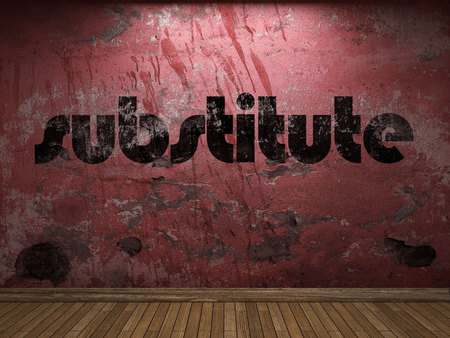 substitute: substitute word on red wall