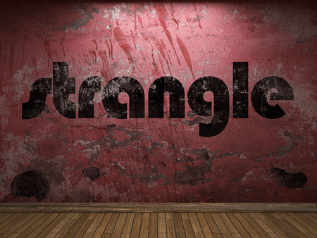 strangle: strangle word on red wall