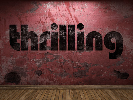 thrilling: thrilling word on red wall